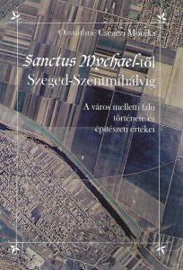 Szeged-Szentmihály története